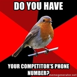 Retail Robin - Do you have your competitor's phone number?