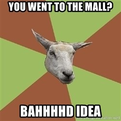 The Gamer Sheep - You went to the mall? bahhhhd idea