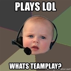 FPS N00b - plays lol whats teamplay?