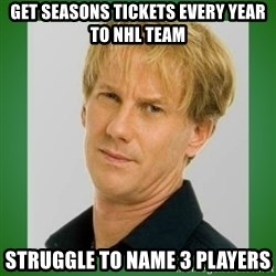 Opie is suspicious - get seasons tickets every year to NHL team struggle to name 3 players