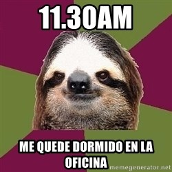 Just-Lazy-Sloth - 11.30am me quede dormido en la oficina