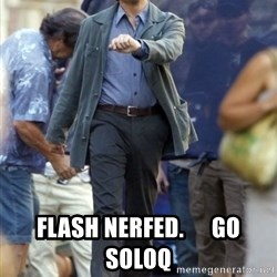 Happy Leonoard Dicaprio - flash nerfed.      go soloq