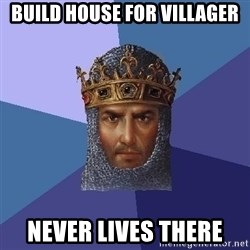 Age Of Empires - build house for villager never lives there