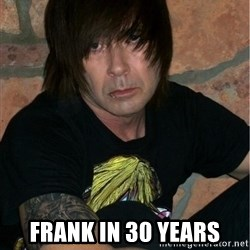 Emo Dad - Frank in 30 years