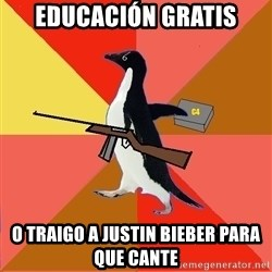 Socially Fed Up Penguin - educación gratis o traigo a justin bieber para que cante