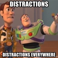 Tseverywhere - DIstractions distractions everywhere