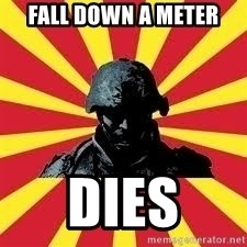 Battlefield Soldier - Fall down a meter dies