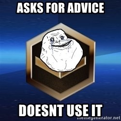 Forever Bronze - ASKS FOR ADVICE DOESNT USE IT
