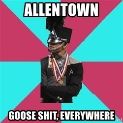 Cool Drum Corps - allentown goose shit, everywhere