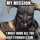 Skyrim Meme Generator - my mission... i must have all the forks!