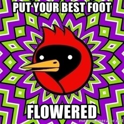 Omsk Crow - put your best foot flowered