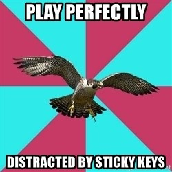 Flute falcon - play perfectly distracted by sticky keys