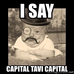 Posh Babby - I SAY Capital Tavi CAPITAL