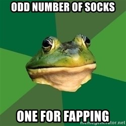 Foul Bachelor Frog - Odd number of socks one for fapping