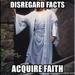 Hell Yeah Jesus - Disregard Facts Acquire Faith