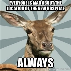 Comox Valley Deer - Everyone is mad about the location of the new hospital Always