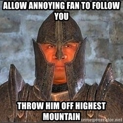 Oblivion Guard - Allow annoying fan to follow you throw him off highest mountain