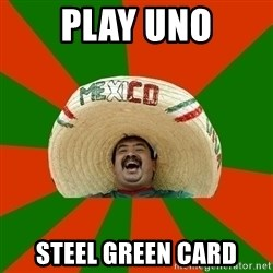 Mexico - Play uno Steel green card