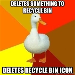 Technologically Impaired Duck - Deletes something to recycle bin deletes recycle bin icon