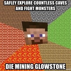 Minecraft Guy - Safley explore countless caves and fight monsters die mining glowstone