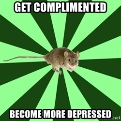 Mental Illness Mouse - get complimented become more depressed