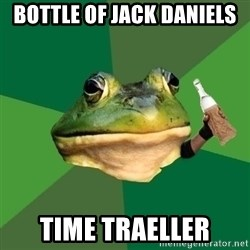 Foul Bachelor Frog (Alcoholic Anon) - bottle of jack daniels time traeller