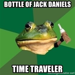 Foul Bachelor Frog (Alcoholic Anon) - bottle of jack daniels time traveler