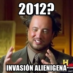 Ancient Aliens - 2012? INVASIÓN alienigena