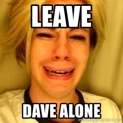 You Leave Jack Burton Alone - leave  dave alone