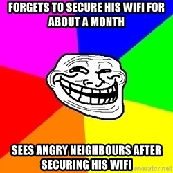 Trollface - Forgets to secure his Wifi for about a month Sees angry neighbours after securing his wifi