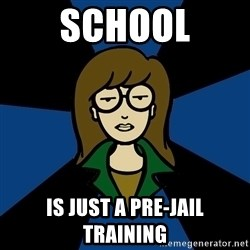 Dark Daria - school is just a pre-jail training