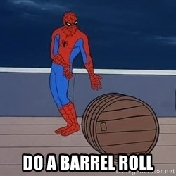 Spiderman and barrel - Do a Barrel roll