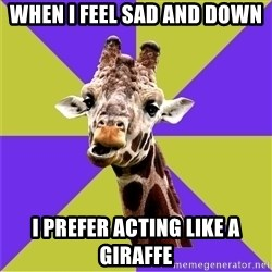Photoshop Artist Giraffe - when i feel sad and down i prefer acting like a giraffe
