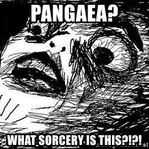 Inglip - pangaea?  What sorcery is this?!?!