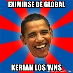 Obama - eximirse de global kerian los wns