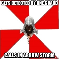 Assassins Creed Ezio - gets detected by one guard calls in arrow storm