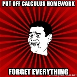 Afraid Yao Ming trollface - Put off calculus homework forget everythiNg