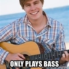 Guitar douchebag - only plays bass