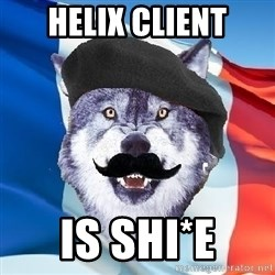Monsieur Le Courage Wolf - Helix CLIENT IS SHI*E