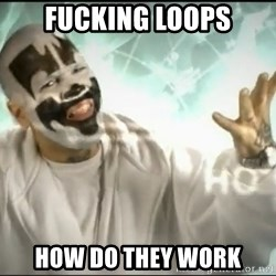 Insane Clown Posse - fucking loops how do they work