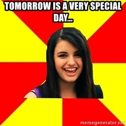 Rebecca Black - Tomorrow is a very special day...