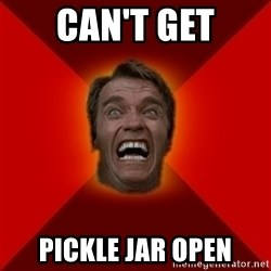 Angry Arnold - can't get pickle jar open