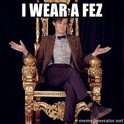 Hipster Doctor Who - I wear a fez