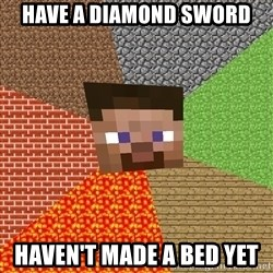 Minecraft Guy - have a diamond sword haven't made a bed yet