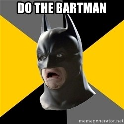 Bad Factman - DO THE BARTMAN