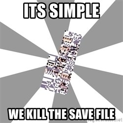 Missingno - Its simple We kill the save file