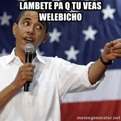 Obama You Mad - lambete pa q tu veas welebicho