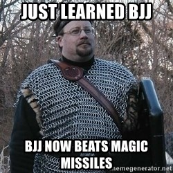 Steel Fighter - just learned bjj Bjj now beats magic missiles