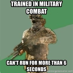 philosoraptor call of duty - TRAINED IN MILITARY COMBAT  can't run for more than 6 seconds