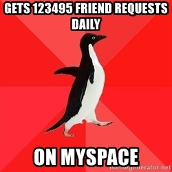 Socially Awesome Penguin - Gets 123495 friend requests daily ON MYSPACE